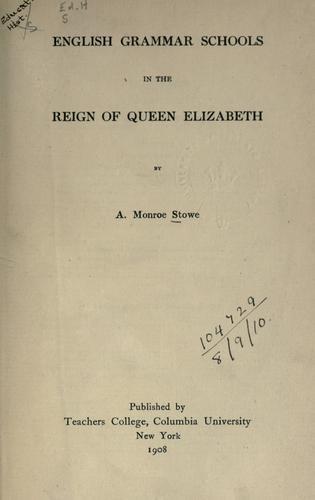 Download English grammar schools in the reign of Queen Elizabeth.