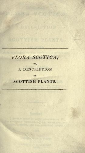 Download Flora scotica, or, A description of Scottish plants