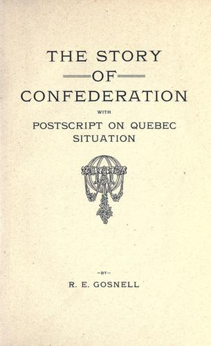 Download The story of confederation