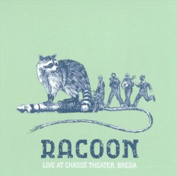 Racoon - Lucky All My Life