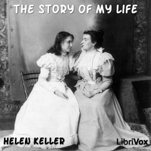 Story of My Life(884) by Helen Keller audiobook cover art image on Bookamo