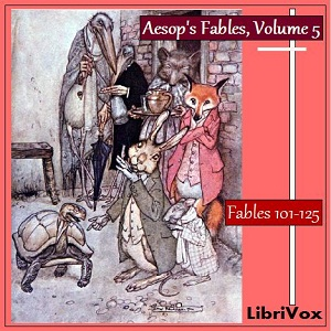 Aesop's Fables- Volume 05 (Fables 101-125)(195) by  Aesop audiobook cover art image on Bookamo