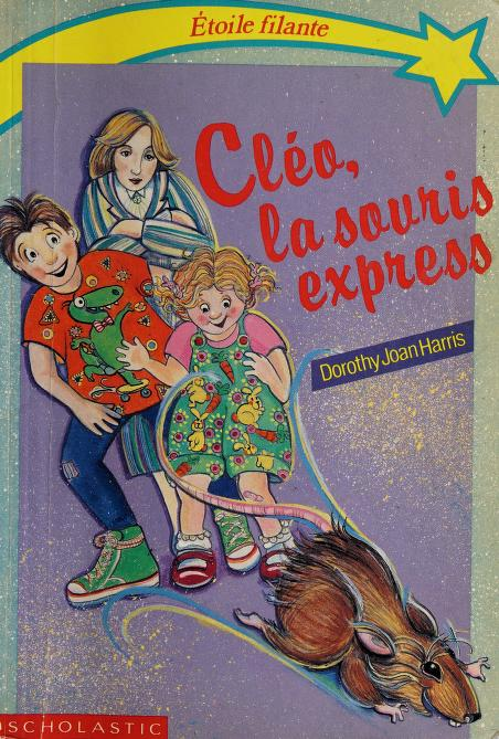 Cléo, la souris express by Dorothy Joan Harris