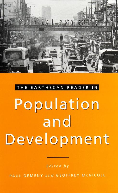 The Earthscan reader in population and development by edited by Paul Demeny and Geoffrey McNicoll.