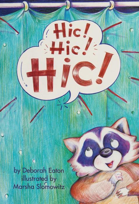 Hic! Hic! Hic! by Deborah Eaton