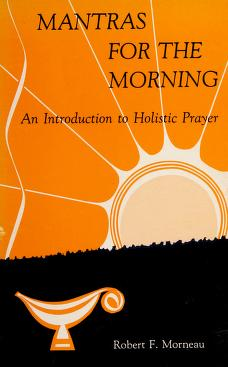 Cover of: Mantras for the morning | Robert F. Morneau