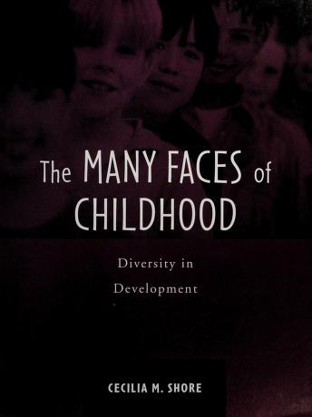 Cover of: The many faces of childhood | [edited by] Cecilia M. Shore