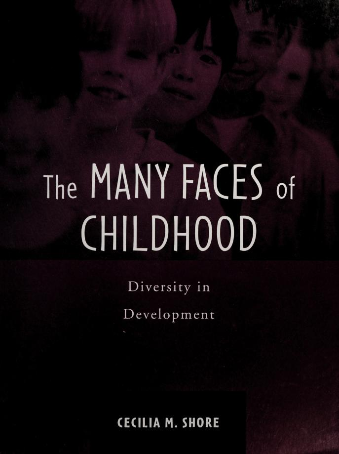 The many faces of childhood by [edited by] Cecilia M. Shore