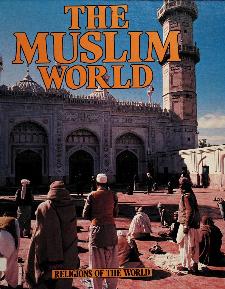 The Muslim world by Richard Tames
