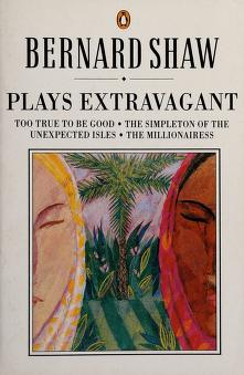 Cover of: Plays extravagant | George Bernard Shaw