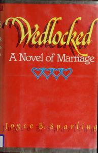 Cover of: Wedlocked | Joyce B. Sparling