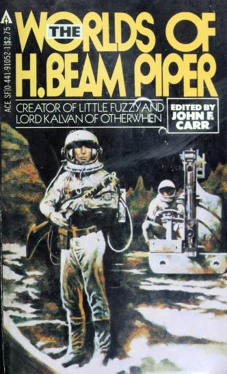 The Worlds of H. Beam Piper by H. Beam Piper, John J. McGuire