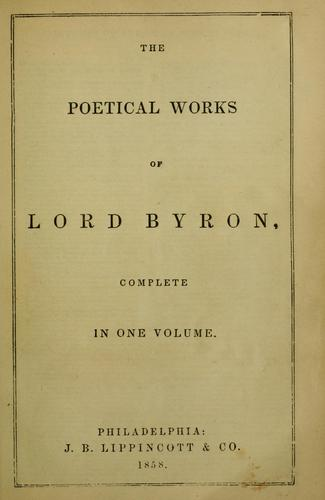 The poetical works of Lord Byron by Lord George Gordon Byron