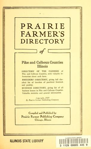 Prairie Farmer's directory of Pike and Calhoun Counties, Illinois by
