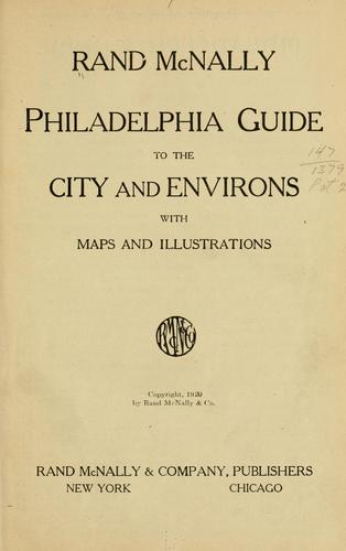Rand McNally Philadelphia guide to the city and environs by