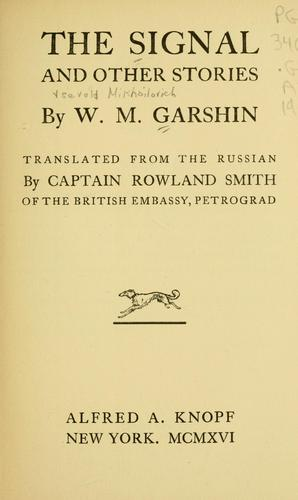 The signal, and other stories by V. M. Garshin