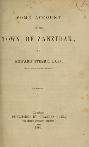 Some account of the town of Zanzibar by Edward Steere