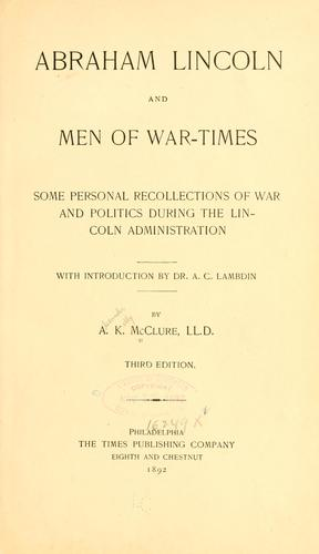Abraham Lincoln and men of war-times.