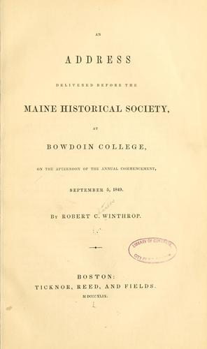 An address delivered before the Maine historical society by Robert Charles Winthrop