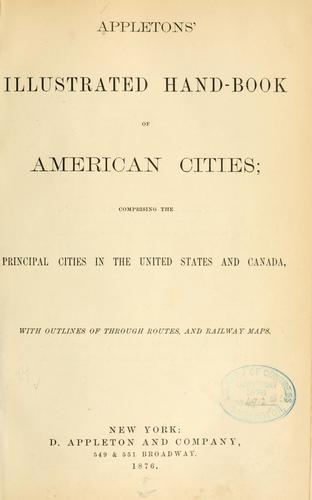 Appleton's illustrated hand-book of American cities by
