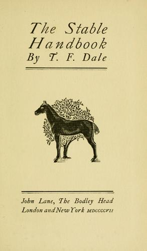 The stable handbook by T. F. Dale