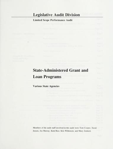 State-administered grant and loan programs by Montana. Legislature. Legislative Audit Division.