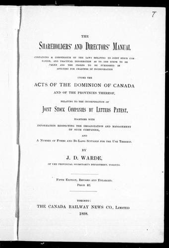 The shareholders' and directors' manual containing a compendium of the laws relating to joint stock companies by J. D. Warde