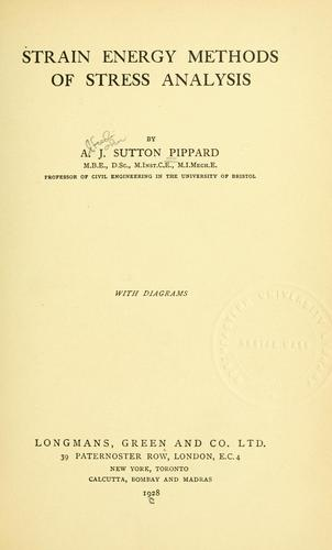 Strain energy methods of stress analysis by Alfred John Sutton Pippard