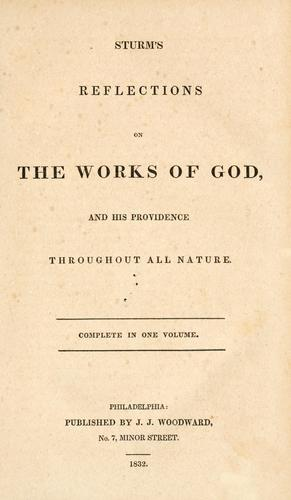 Sturm's reflections on the works of God, and His providence throughout all nature by Sturm, Christoph Christian