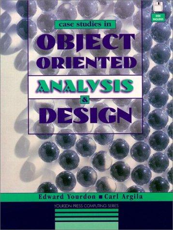 Case studies in object-oriented analysis and design by Edward Yourdon
