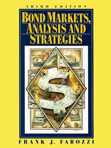 Bond markets, analysis and strategies by Frank J. Fabozzi