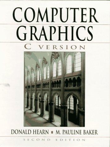 Computer graphics, C version by Donald Hearn