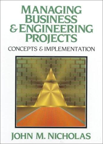 Managing Business and Engineering Projects