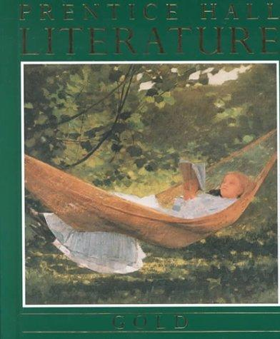Prentice Hall Literature- Gold by Prentice-Hall