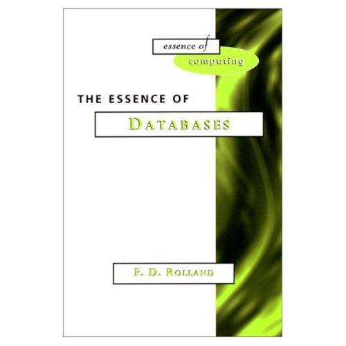 The essence of databases by F. D. Rolland