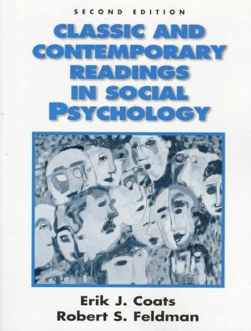 Classic and contemporary readings in social psychology by Robert S. Feldman