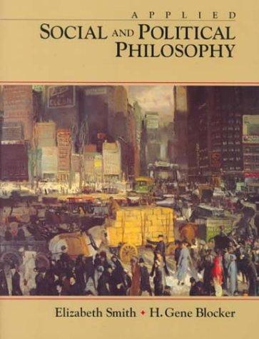 Applied social and political philosophy by H. Gene Blocker