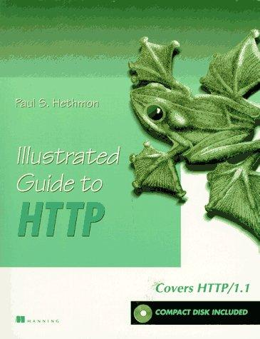 Illustrated guide to HTTP by Paul S. Hethmon