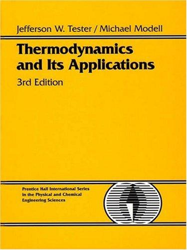 Thermodynamics and its applications by Jefferson W. Tester