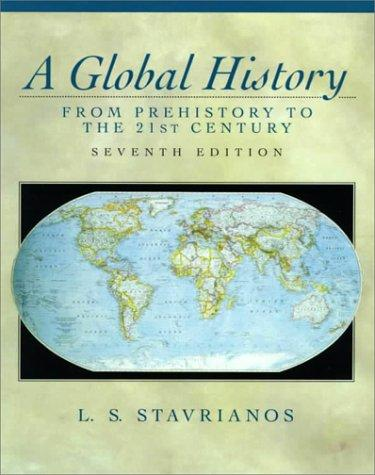 A Global History by Leften Stavros Stavrianos