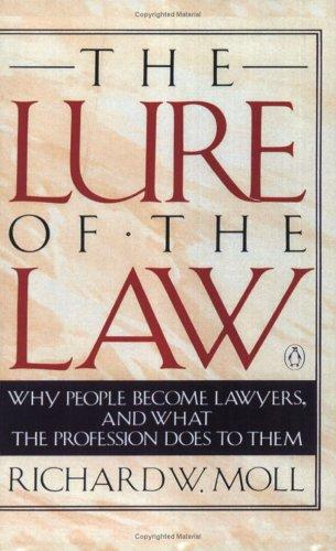 The Lure of the Law