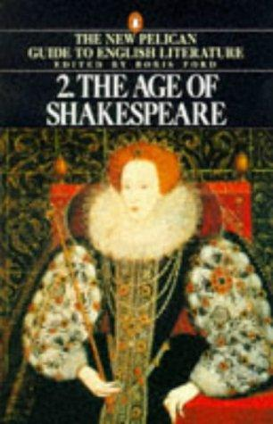 The Age of Shakespeare (Guide to English Lit) by Boris Ford