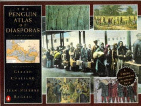 The Penguin Atlas of the Diasporas