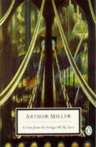 A View from the Bridge (Twentieth Century Classics) by Arthur Miller