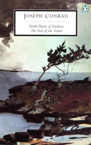 Youth, a narrative ; Heart of darkness ; The end of the tether by Joseph Conrad