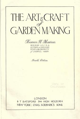 The art & craft of garden making by Thomas Hayton Mawson
