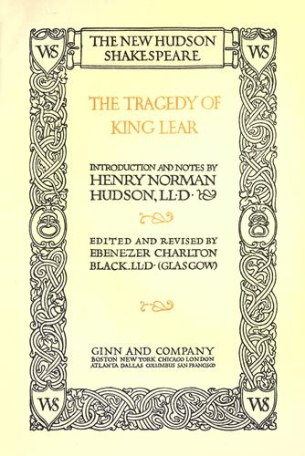 The tragedy of King Lear. by William Shakespeare