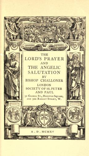 The Lord's prayer and the Angelic salutation. by Richard Challoner