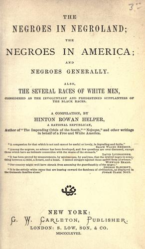 The negroes in negroland by Helper, Hinton Rowan