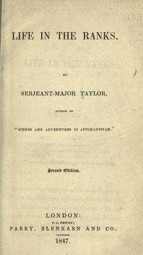 Life in the ranks by William Taylor
